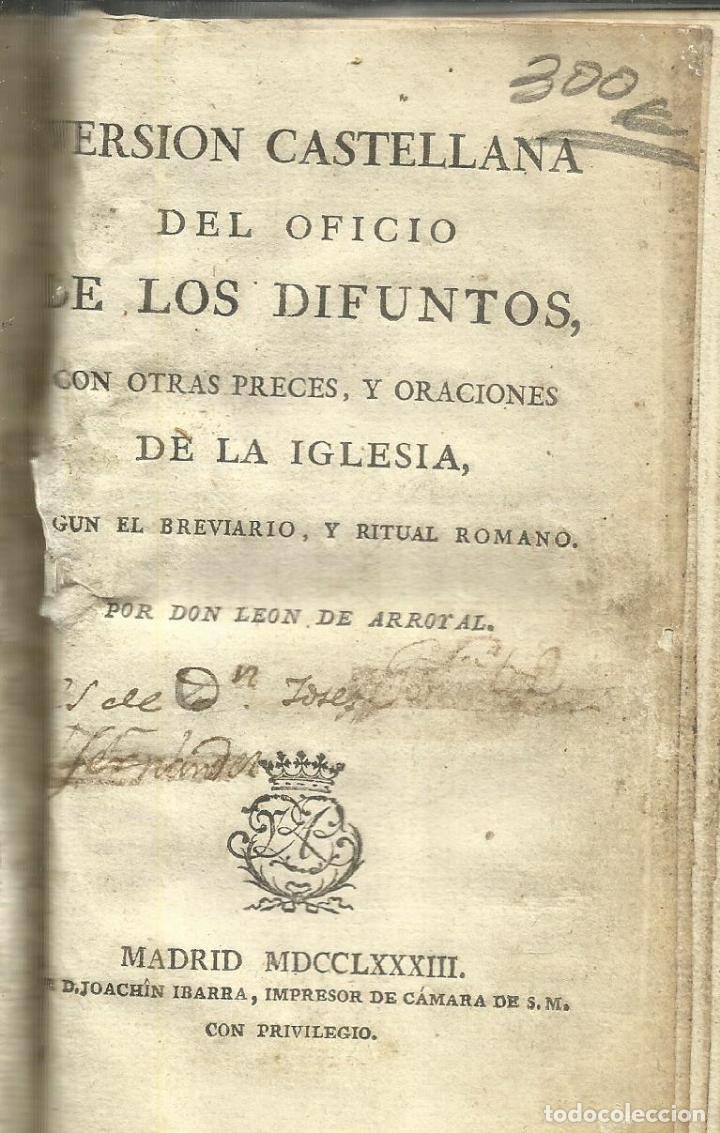 VERSIÓN CASTELLANA DE LOS DIFUNTOS. DON LEON DE ARROTAL. IMPRESOR DE CAMARA J. IBARRA. MADRID.1758 (Libros Antiguos, Raros y Curiosos - Religión)