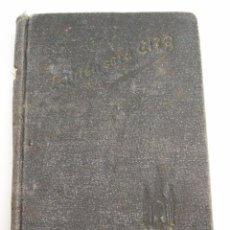 Libros antiguos: ¿QUIEN SERA EL? - CENTELLITAS PARA ANTES Y DESPUES DE LA COMUNION - 1915 - 221 PAGINAS. Lote 64703763