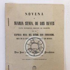 Libros antiguos: NOVENA VIRGEN DE LOS REYES, SEMANA SANTA SEVILLA, JOSE RAFAEL DE GONGORA CAPELLAN. Lote 64712191