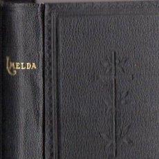 Libros antiguos: VALLCENDRERA Y PONS : MARÍA AL CORAZÓN DE LA DONCELLA IMELDA (1890). Lote 65449162
