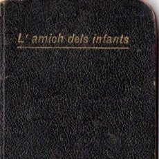 Libri antichi: JOSEPH ARTIGAS : L'AMICH DELS INFANTS (1902) EN CATALÁN. Lote 65452150