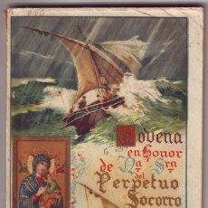 Libros antiguos: LT-032 NOVENA EN HONOR DE NTRA. SRA. DEL PERPETUO SOCORRO 1928. Lote 65487242
