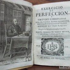 Libros antiguos: EXERCICIO DE PERFECCION, Y VIRTUDES CHRISTIANAS. PADRE ALONSO RODRIGUEZ. PARTE PRIMERA. 1727.. Lote 65865358