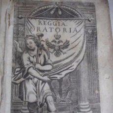Libros antiguos: REGIA ORATORIA. 1721. MARGINI, GIOVANNI. PIEL PERGAMINO.. Lote 66154418