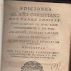 Libros antiguos: ADICIONES DEL AÑO CHRISTIANO DEL PADRE CROISET MADRID VIUDA MARIN 1794. Lote 66250850