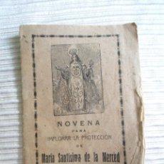 Libros antiguos: ANTIGUO LIBRITO NOVENA MARIA SANTISIMA DE LA MERCED - BADAJOZ - AÑO 1939 . Lote 67119385