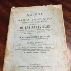 Libros antiguos: NOVENA A NUESTRA SEÑORA DE LAS MARAVILLAS 1916. Lote 67300699