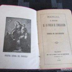 Libros antiguos: MANUAL DEL ARCHICOFRADE DE LA VIRGEN DE LA CONSOLACIÓN Y CORREA DE SAN AGUSTÍN. 1900. PIEL. . Lote 67452393