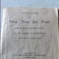 Libros antiguos: NOVENARIO A NTRA .SRA. DEL PILAR 1934. Lote 67479865