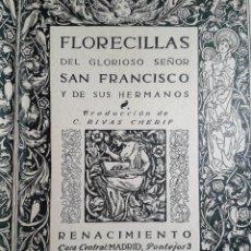 Libros antiguos: FLORECILLAS DEL GLORIOSO SEÑOR SAN FRANCISCO (1913). Lote 67750377