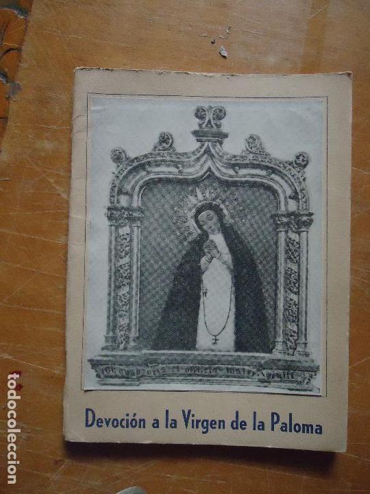 COLECCIONISTAS SEMANA SANTA Y ARTE RELIGIOSO - VIRGEN DE LA PALOMA MADRD - DEVOCINARIO A LA IMAGEN (Libros Antiguos, Raros y Curiosos - Religión)