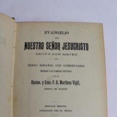 Libros antiguos: L- 4306. EVANGELIO DE NUESTRO SEÑOR JESUCRISTO SEGUN SAN MATEO. Lote 67942089