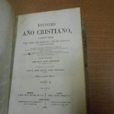 Libros antiguos: P. JUAN CROISSET NOVISIMO AÑO CRISTIANO O EJERCICIOS DEVOTOS (VOL. II) BARCELONA 1882. Lote 67950417