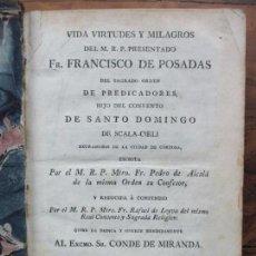 Libros antiguos: VIDA VIRTUDES Y MILAGROS DEL M.R.P. PRESENTADO FR. FRANCISCO DE POSADAS... 1807.. Lote 68114205