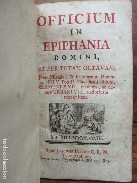 OFFICIUM IN EPIPHANIA DOMINI, ET PER TOTAM OCTAVAM: JUXTA MISSALE ET BREVIAR. ROMAN...1778 (Libros Antiguos, Raros y Curiosos - Religión)