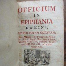 Libros antiguos: OFFICIUM IN EPIPHANIA DOMINI, ET PER TOTAM OCTAVAM: JUXTA MISSALE ET BREVIAR. ROMAN...1778. Lote 68236533