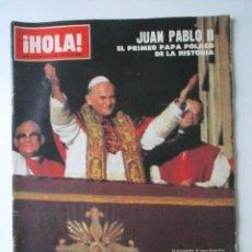 Libros antiguos: PAPA JUAN PABLO II, LOTE DE DOS NUMEROS DE LA REVISTA HOLA DEDICADOS AL PAPA, 1783 Y 1784, AÑO 1978. Lote 68313197