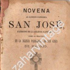 Libros antiguos: MADRID, 1878, NOVENA AL GLORIOSO PATRIARCA SAN JOSE, 87 PAGINAS. Lote 195383485
