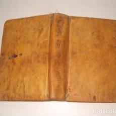 Libros antiguos: PRÁCTICAS DE VISITAR LOS ENFERMOS Y AYUDAR Á BIEN MORIR. CUATRO TOMOS EN UN SOLO VOLUMEN. RM77702.. Lote 68559821
