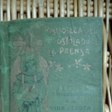 Libros antiguos: LA VIDA DEVOTA AÑO 1901. Lote 68894454