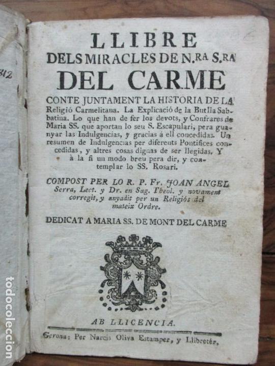LLIBRE DELS MIRACLES DE NRA. SRA. DEL CARME... JOAN ANGEL SERRA. 1701. (Libros Antiguos, Raros y Curiosos - Religión)