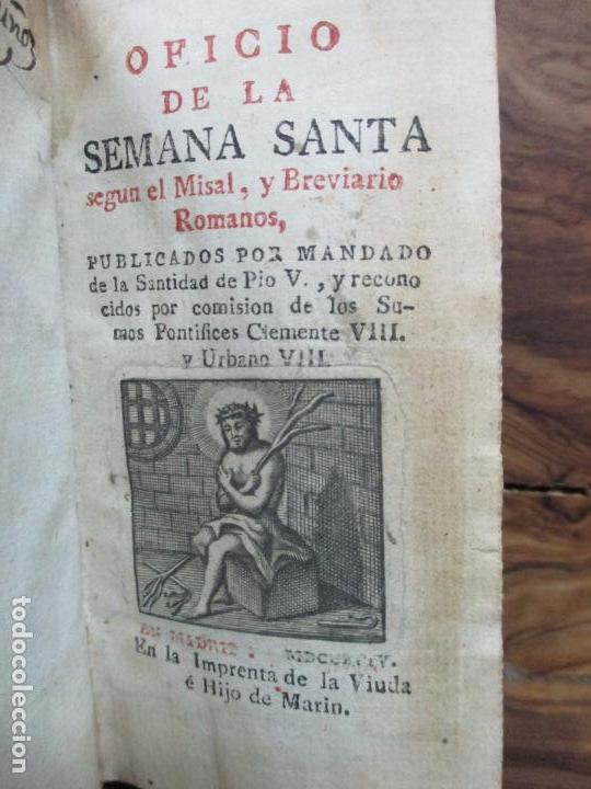 OFICIO DE LA SEMANA SANTA SEGUN EL MISAL, Y BREVIARIO ROMANOS. 1794. (Libros Antiguos, Raros y Curiosos - Religión)