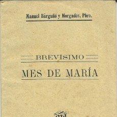Libros antiguos: BREVISIMO MES DE MARIA. Lote 69551877