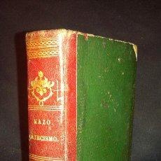 Libros antiguos: SANTIAGO JOSÉ GARCÍA MAZO. EL CATECISMO DE LA DOCTRINA CRISTIANA. VALLADOLID. 1857.. Lote 69631461