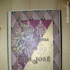 Libros antiguos: GLORIAS DE SAN JODE AÑO 1889 POR EL P. FRANCISCO J.BUTIÑA TAPA DURA MD 20 X 13 CM. Lote 70021265