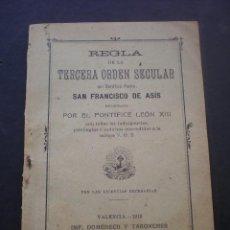 Libros antiguos: LIBRO O FOLLETO, REGLA DE LA TERCERA ORDEN SECULAR DE SAN FRANCISCO DE ASIS, 1913. Lote 70166421