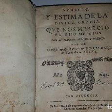 Libros antiguos: APRECIO Y ESTIMA DE LA DIVINA GRACIA , QUE NOS MERECIO EL HIJO DE DIOS DE NIEREMBERG AÑO 1644. Lote 121381844