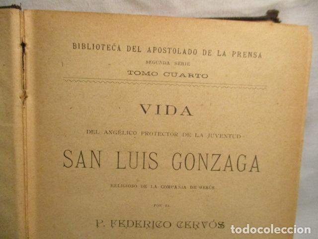 Libros antiguos: VIDA DE SAN LUIS GONZAGA, FEDERICO CERVÓS - TOMO 4 - VER FOTOS - Foto 11 - 70336837