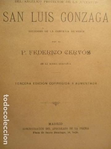 Libros antiguos: VIDA DE SAN LUIS GONZAGA, FEDERICO CERVÓS - TOMO 4 - VER FOTOS - Foto 12 - 70336837