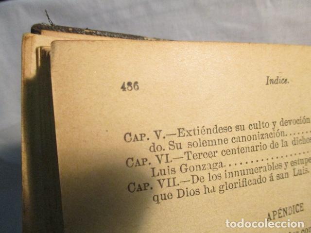 Libros antiguos: VIDA DE SAN LUIS GONZAGA, FEDERICO CERVÓS - TOMO 4 - VER FOTOS - Foto 19 - 70336837