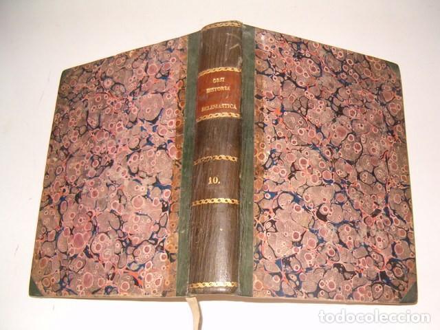 HISTORIA ECLESIASTICA: TOMO X: LA HISTORIA DE LA IGLESIA HASTA EL AÑO 395. RM78138. (Libros Antiguos, Raros y Curiosos - Religión)