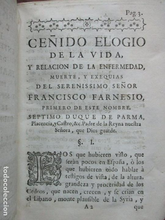 Libros antiguos: BREVE ELOGIO, Y CEÑIDA RELACIÓN DE LA VIDA, ENFERMEDAD...FRANCISCO FARNESIO. 1728. 3 OBRAS EN 1 VOL. - Foto 3 - 71822743