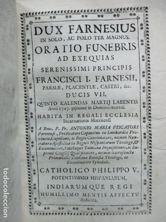 Libros antiguos: BREVE ELOGIO, Y CEÑIDA RELACIÓN DE LA VIDA, ENFERMEDAD...FRANCISCO FARNESIO. 1728. 3 OBRAS EN 1 VOL. - Foto 8 - 71822743
