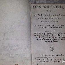 Libros antiguos: DESPERTADOR DEL ALMA DESCUIDADA. 1766. Lote 72427143