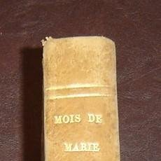 Libros antiguos: MOIS DE MARIE PAR L'ABBÉ DEMANGE - TOME 2 - PARIS 1859. Lote 72753747
