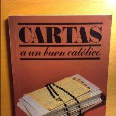Libros antiguos: CARTAS A UN BUEN CATOLICO - JOSE LUIS MARQUES -. Lote 72766315
