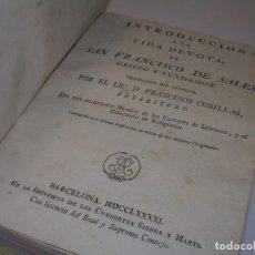 Libros antiguos: LIBRO TAPAS DE PERGAMINO...AÑO. 1.791...INTRODUCCION A LA VIDA DE SAN FRANCISCO DE SALES.. Lote 72818791