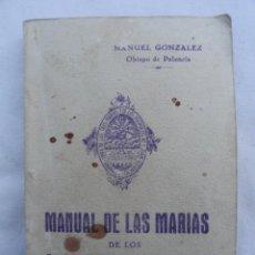 Libros antiguos: LIBRO LIBRITO MANUAL DE LAS MARIAS DE LOS SAGRARIOS CALVARIOS. AÑO 1939.. Lote 73407975