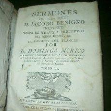 Libros antiguos: SERMONES DE ILL. SEÑOR D. JACOBO BENIGNO.LT2. Lote 73634799
