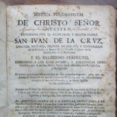 Libros antiguos: MISTICA FUNDAMENTAL DE CHRISTO SEÑOR NUESTRO. SAN IVAN DE LA CRUZ. 1748.. Lote 73665419