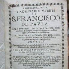 Libros antiguos: PRODIGIOSA VIDA. Y ADMIRABLE MUERTE DE S. FRANCISCO DE PAULA. FR. ISIDORO DE PAULA. 1669.. Lote 73676599