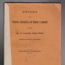 Libros antiguos: LEOPOLDO ARIAS PRIETO ( PÁRROCO DE TRECEÑO).SÍNTESIS DE HISTORIA ECLESIÁSTICA DE ESPAÑA Y GENERAL.. Lote 74091215