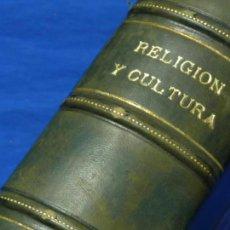 Libros antiguos: RELIGIÓN Y CULTURA 1931, TOMO 3 (JULIO, AGOSTO, SEPTIEMBRE). AÑO IV, TOMO XV. REVISTA PP. AGUSTINOS. Lote 179009988
