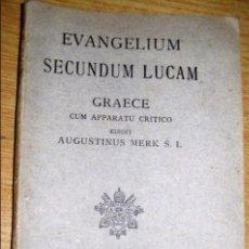 Libros antiguos: EVANGELIUM SECUNDUM LUCAM , GRAECE . AGUSTINUS MERK . GRIEGO AÑO 1936 EVANGELIO . Lote 74443015