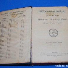 Libros antiguos: DEVOCIONARIO MANUAL AUMENTADO 1912. Lote 75142099