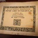 Libros antiguos: DE LAS DIVINAS ENSEÑANZAS , PRIMER LIBRO DE PARÁBOLAS .1921 ED.MUNTAÑOLA.ILUSTRACIONES JOAN D'IVORI.. Lote 75550034